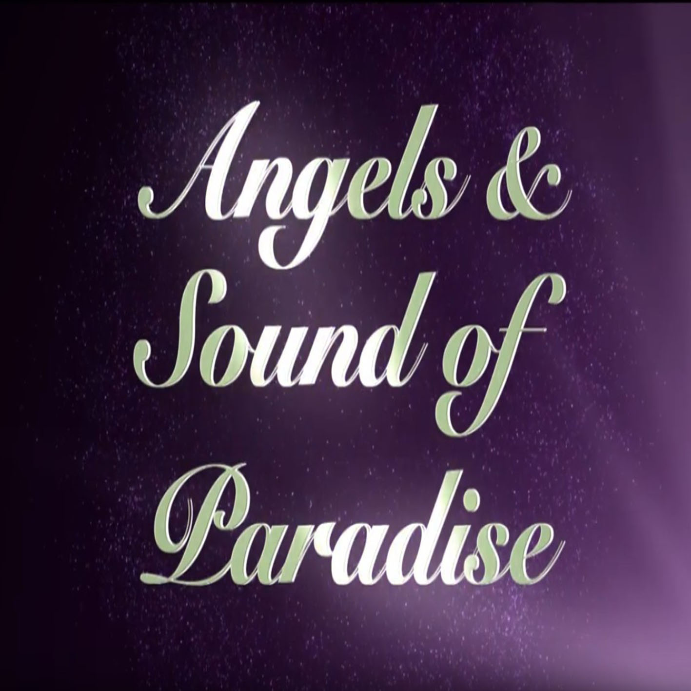 SOUND OF PARADISE & ANGELS QUARTET